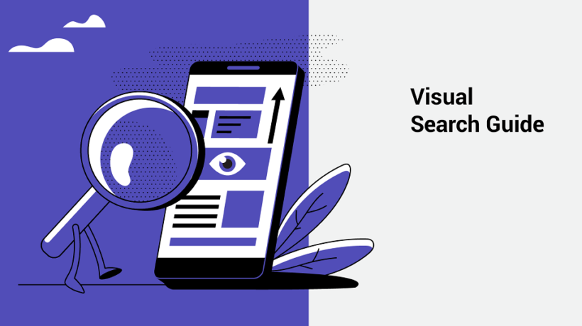 Visual Search Guide: What is photo search, Benefits and Optimization Tips
